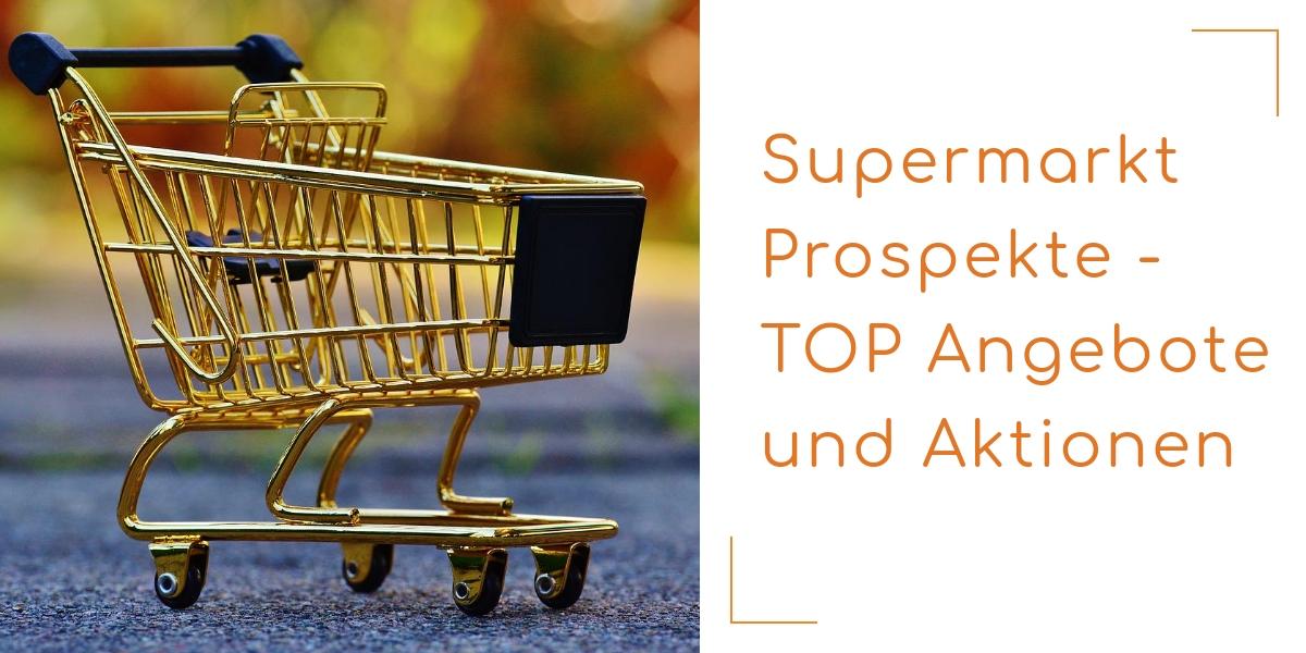 Supermarkt Prospekte Online